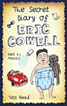 The Secret Diary of Eric Cowell - Aged 6 1/2 months