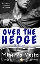 Over the Hedge: Book 2 (Lucky in Love)