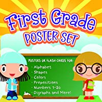 First Grade Poster Set - Printable Posters or Flashcards for Teaching the Alphabet, Shapes, Colors, Prepositions,...