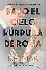 Bajo el cielo púrpura de Roma: Desafío Versión Kindle