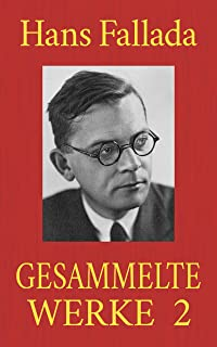Hans Fallada - Gesammelte Werke 2 (German Edition)