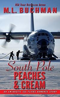 South Pole Peaches & Cream: an Antarctic Ice Fliers romance story