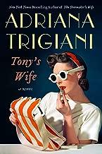 Best tony's wife by adriana trigiani Reviews