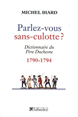 Parlez-vous sans culotte ? (HISTOIRE) Format Kindle