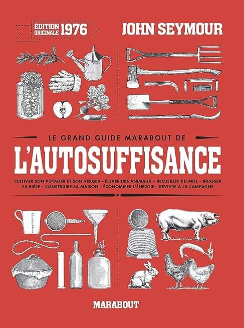 Le grand guide Marabout de l'auto-suffisance