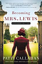 Becoming Mrs. Lewis: Expanded Edition PDF