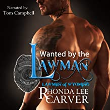 Wanted by the Lawman: Lawmen of Wyoming, Book 2