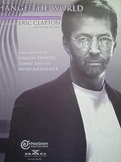 CHANGE THE WORLD Piano, Vocal, Guitar - Eric Clapton - Phenomenon