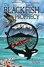 The Blackfish Prophecy (Terra Incognita and the Great Transition)