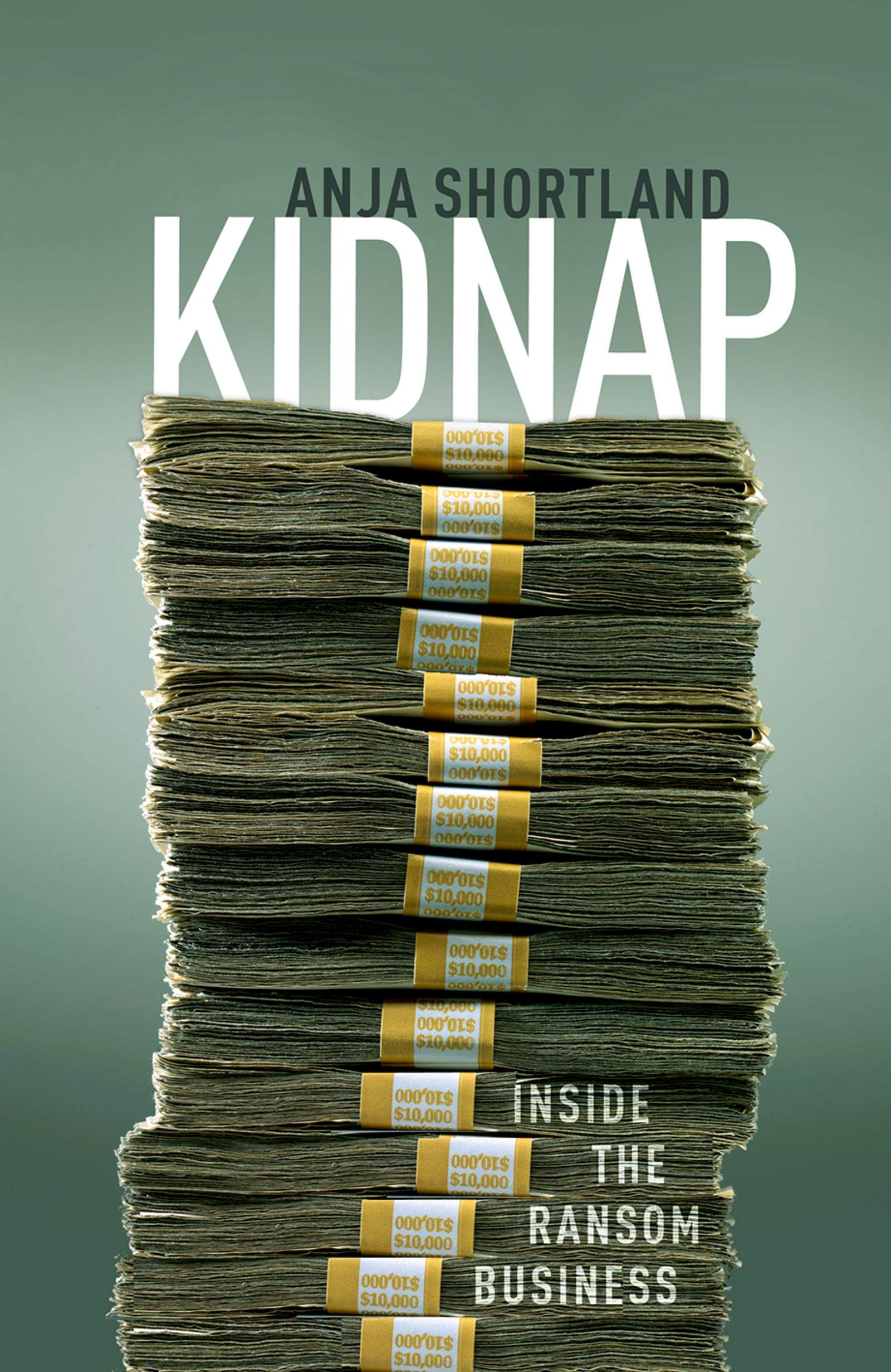 Download Kidnap: Inside The Ransom Business (English Edition) 