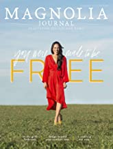 The Magnolia Journal Magazine Issue 11 (Summer 2019) You Were Made To Be Free