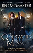 The Clockwork Menace (London Steampunk)