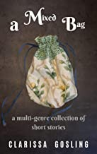 A mixed bag: A multi-genre collection of short stories (English Edition)