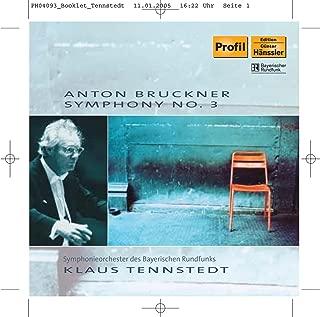 Bruckner: Symphony No. 3 in D Minor
