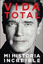 Vida Total: Mi Historia Increíble (Spanish Edition)