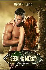 Seeking Mercy Kindle Edition