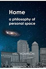 Home: a philosophy of personal space (English Edition) eBook Kindle