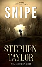 SNIPE: He's out and he's coming for you... (A Danny Pearson Short Thriller Book 1) (English Edition)