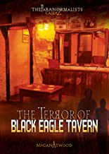 The Terror of Black Eagle Tavern