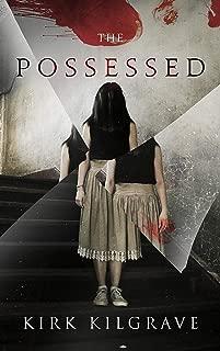 The Possessed (Sinister Spirits Book 2)