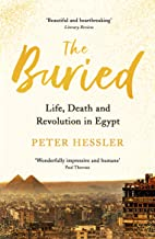 The Buried: Life, Death and Revolution in Egypt (English Edition)