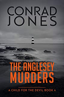 A Child for the Devil: The Anglesey Murders 4; Halloween 2019 Edition