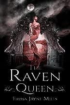 The Raven Queen (The Morrigan Prophecies Book 1)