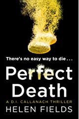 Perfect Death: The gripping new crime book you won't be able to put down! (A DI Callanach Thriller, Book 3) (English Edition) Formato Kindle