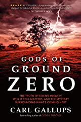Gods of Ground Zero Kindle Edition