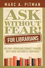 Ask Without Fear for Librarians Kindle Edition