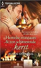Hemelse minnaars & een schitterende kerst (Topcollectie Book 124)