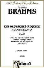 A German Requiem (Ein Deutsches Requiem), Op. 45: SATB with S,Bar Soli (Orch.) (German Language Edition) (Kalmus Edition) (German Edition)