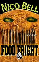 Food Fright (Rewind or Die Book 7)