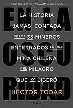 En la oscuridad: La historia jamás contada de los 33 mineros enterrados en una mina chilena y el milagro que los liberó (Spanish Edition)
