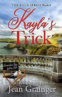 Kayla`s Trick (The Tour Series Book 6)