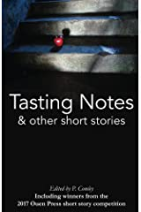 Tasting Notes & Other Short Stories Kindle Edition