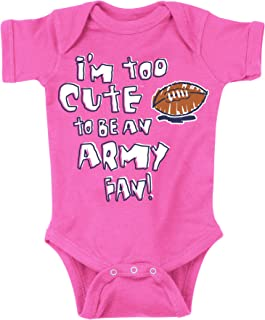 Navy Football Fans. Too Cute to be an Army Fan Onesie (NB-4T)