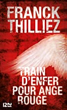 Train d'enfer pour Ange Rouge (Thriller t. 13053)