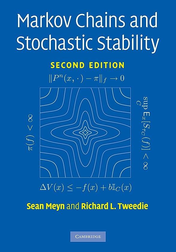 そうでなければ所有権乱用Markov Chains and Stochastic Stability (Cambridge Mathematical Library) (English Edition)