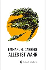 Alles ist wahr (German Edition) Format Kindle
