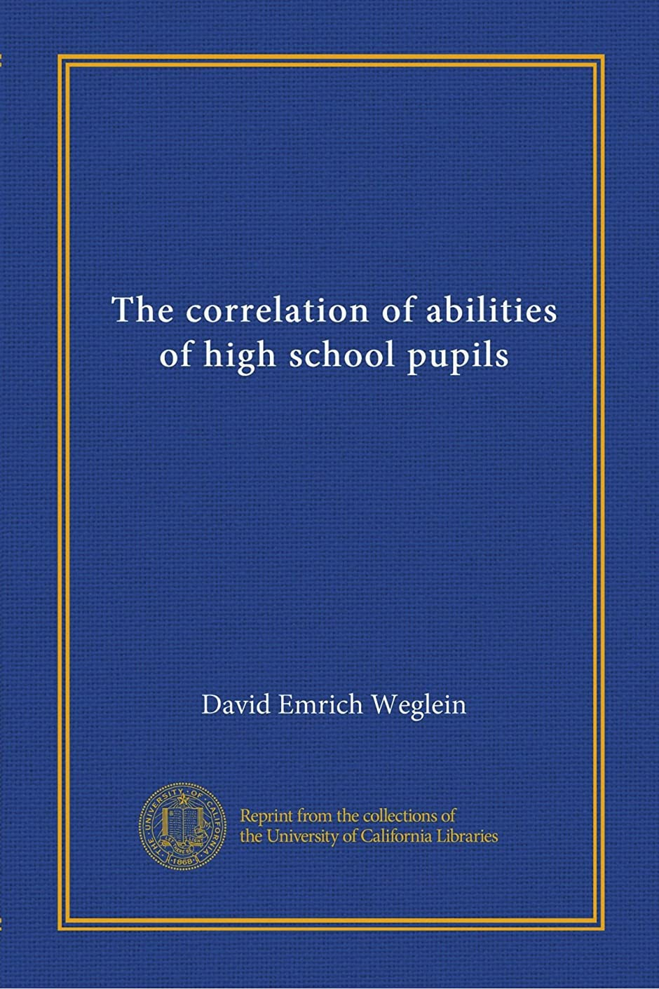 ポーター主導権脚本家The correlation of abilities of high school pupils