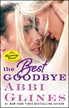 The Best Goodbye: A Rosemary Beach Novel (The Rosemary Beach Series Book 13)