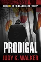 Prodigal (Dead Hollow Book 1)