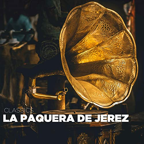 Fandangos de la Paquera de Jerez de La Paquera de Jerez en Amazon ...