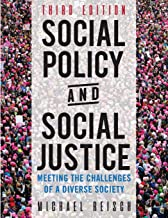 Social Policy and Social Justice: Meeting the Challenges of a Diverse Society