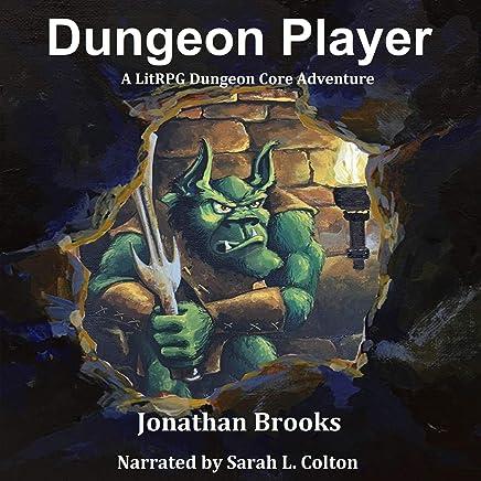 Amazon.com: Dungeon Player (A LitRPG Dungeon Core Adventure ...