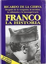 Franco. La Historia / History (Fondos Distribuidos) (Spanish Edition)