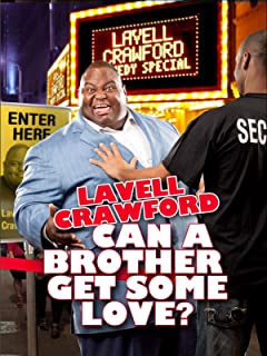 Best lavell crawford can a brother get some love Reviews