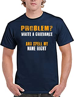 Correctionals Officer T-Shirt Write a Grievances and Spell My Name Right