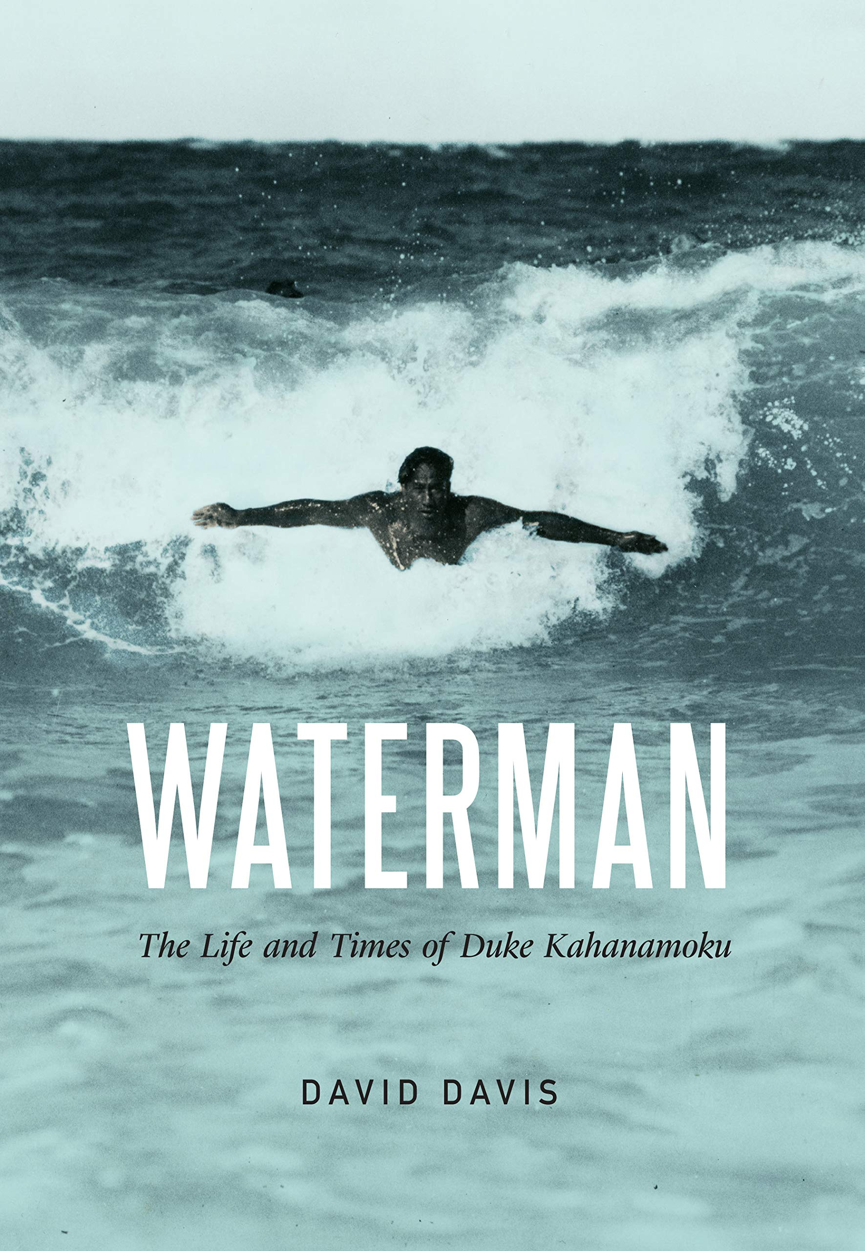 Image OfWaterman: The Life And Times Of Duke Kahanamoku